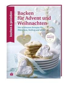 Kochen & Geniessen: KOCHEN & GENIESSEN Backen für Advent und Weihnachten, Buch