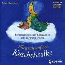 Sabine Kalwitzki: Flieg mit auf der Kuschelwolke, CD