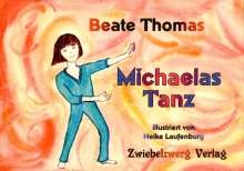 Beate Thomas: Michaelas Tanz, Buch