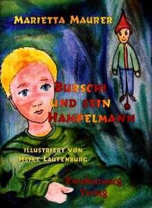 Marietta Maurer: Burschi und sein Hampelmann, Buch