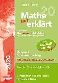 Stefan Rosner: Mathe gut erklärt 2020 Baden-Württemberg Gymnasium, Buch