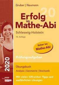 Helmut Gruber: Erfolg im Mathe-Abi 2020 Schleswig-Holstein Prüfungsaufgaben, Buch