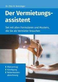 Otto N. Bretzinger: Der Vermietungsassistent, Buch
