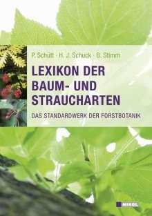 Peter Schütt: Lexikon der Baum- und Straucharten, Buch