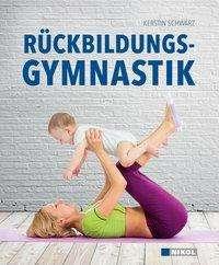 Kerstin Schwarz: Rückbildungsgymnastik, Buch