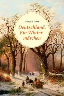 Heinrich Heine: Deutschland. Ein Wintermärchen, Buch