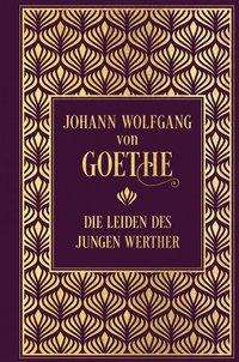 Johann Wolfgang von Goethe: Die Leiden des jungen Werther, Buch