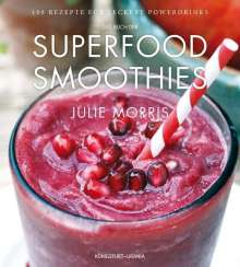 Julie Morris: Das Buch der Superfood Smoothies, Buch