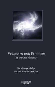 Vergessen und Erinnern im und mit Märchen, Buch