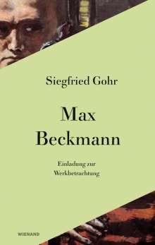 Siegfried Gohr: Max Beckmann. Einladung zur Werkbetrachtung, Buch