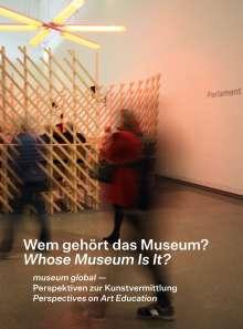 Benedikt Grischke: Wem gehört das Museum? Whose Museum is it?, Buch