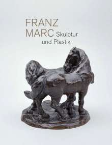 Franz Marc. Skulptur und Plastik, Buch