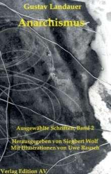 Gustav Landauer: Anarchismus, Buch