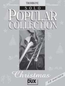 Arturo Himmer: Popular Collection Christmas. Trombone Solo, Noten