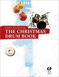 Gerwin Eisenhauer: The Christmas Drum Book, Noten