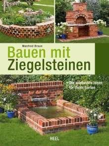 Manfred Braun: Bauen mit Ziegelsteinen, Buch