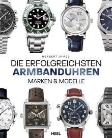 Herbert James: Die erfolgreichsten Armbanduhren, Buch