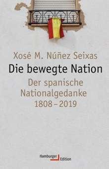 Xosé Manoel Núñez Seixas: Die bewegte Nation, Buch
