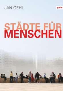 Jan Gehl: Städte für Menschen, Buch