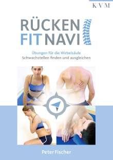 Peter Fischer: Rücken-Fit-Navi, Buch