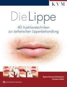 Regine Reymond: Die Lippe, Buch