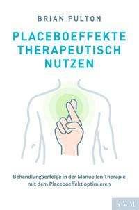 Brian Fulton: Placeboeffekte therapeutisch nutzen, Buch