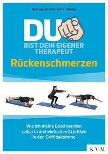 Andreas Alt: Du bist dein eigener Therapeut - Rückenschmerzen, Buch
