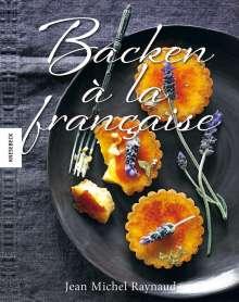 Jean-Michel Raynaud: Backen à la française, Buch