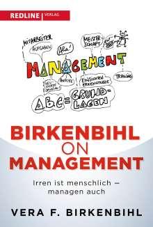 Vera F. Birkenbihl: Birkenbihl on Management, Buch