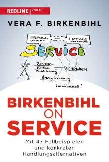 Vera F. Birkenbihl: Birkenbihl on Service, Buch