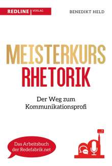 Benedikt Held: Meisterkurs Rhetorik, Buch