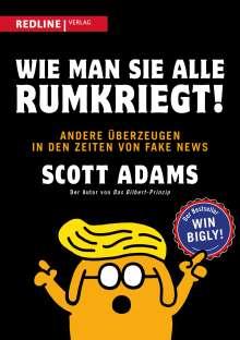Scott Adams: Wie man sie alle rumkriegt!, Buch