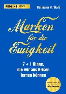 Hermann H. Wala: Marken für die Ewigkeit, Buch