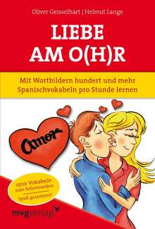 Oliver Geisselhart: Liebe am O(h)r, Liebe am Ohr, Buch