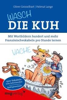 Oliver Geisselhart: Wasch die Kuh, Buch