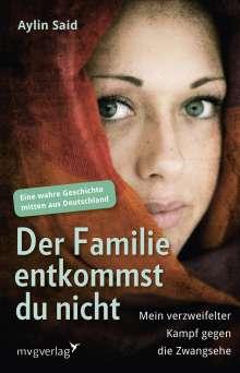 Aylin Said: Der Familie entkommst du nicht, Buch