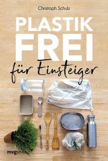 Christoph Schulz: Plastikfrei für Einsteiger, Buch