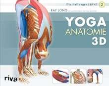 Ray Long: Yoga-Anatomie 3D 02. Die Haltungen, Buch