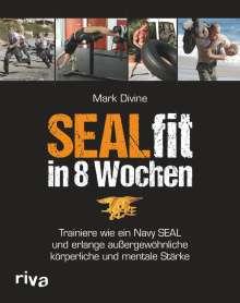Mark Divine: SEALfit in 8 Wochen, Buch