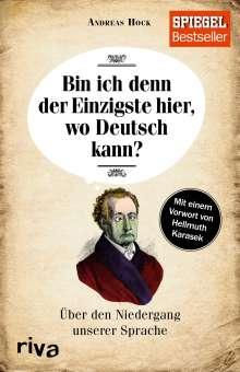 Andreas Hock: Bin ich denn der Einzigste hier, wo Deutsch kann?, Buch