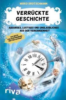 Mirko Drotschmann: Verrückte Geschichte, Buch
