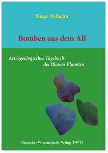 Klaus Wilhelm: Bomben aus dem All, Buch