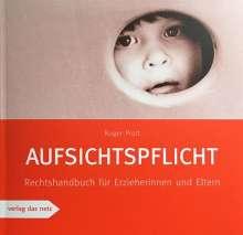 Roger Prott: Aufsichtspflicht, Buch