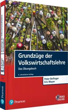Peter Bofinger: Grundzüge der Volkswirtschaftslehre - Das Übungsbuch, Buch