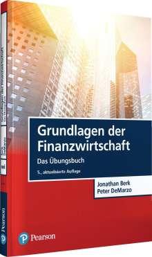 Jonathan Berk: Grundlagen der Finanzwirtschaft - Das Übungsbuch, Buch