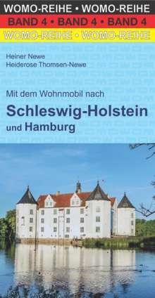 Heiner Newe: Mit dem Wohnmobil  nach Schleswig-Holstein und Hamburg, Buch