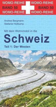 Andrea Bergmann: Mit dem Wohnmobil in die Schweiz, Buch