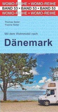 Thomas Seiter: Mit dem Wohnmobil nach Dänemark, Buch