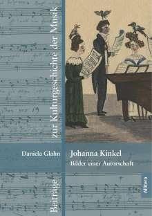 Daniela Glahn: Johanna Kinkel - Bilder einer Autorschaft, Buch