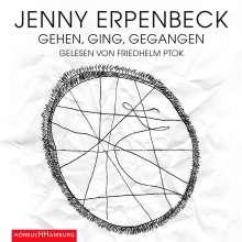 Jenny Erpenbeck: Gehen, ging, gegangen, 8 CDs